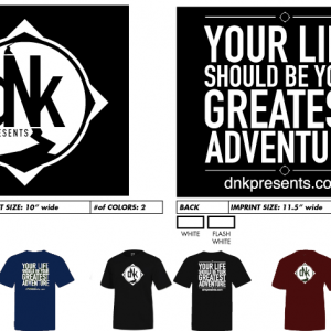 DNK Presents t-shirts, corporate adventures, adventures, live adventurously,